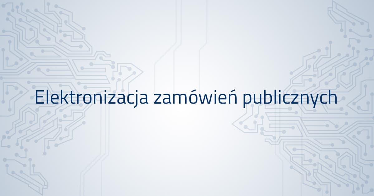 Elektronizacja zamówień publicznych