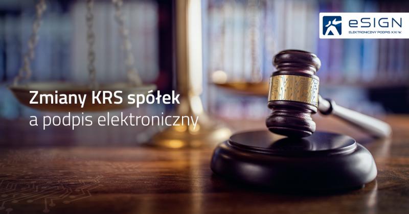 Zmiany KRS spółek a podpis elektroniczny